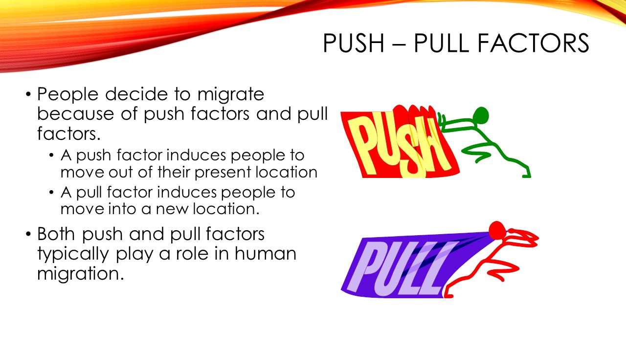 push and pull factors on immigrants
