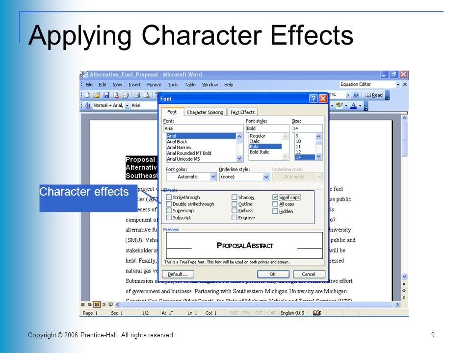 Copyright © 2006 Prentice-Hall. All rights reserved.9 Applying Character Effects Character effects