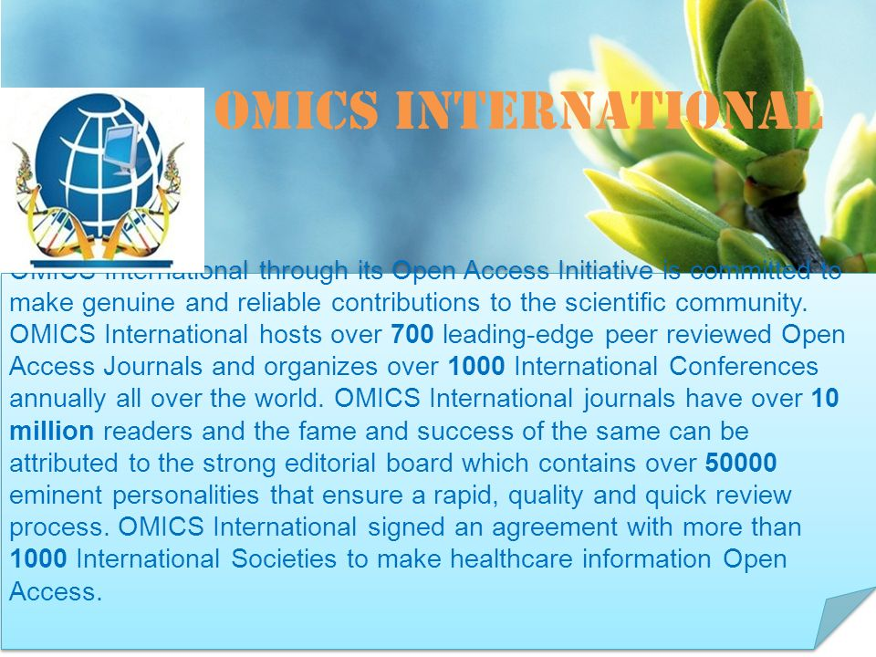 OMICS international Contact us at: OMICS International through its Open Access Initiative is committed to make genuine and reliable contributions to the scientific community.
