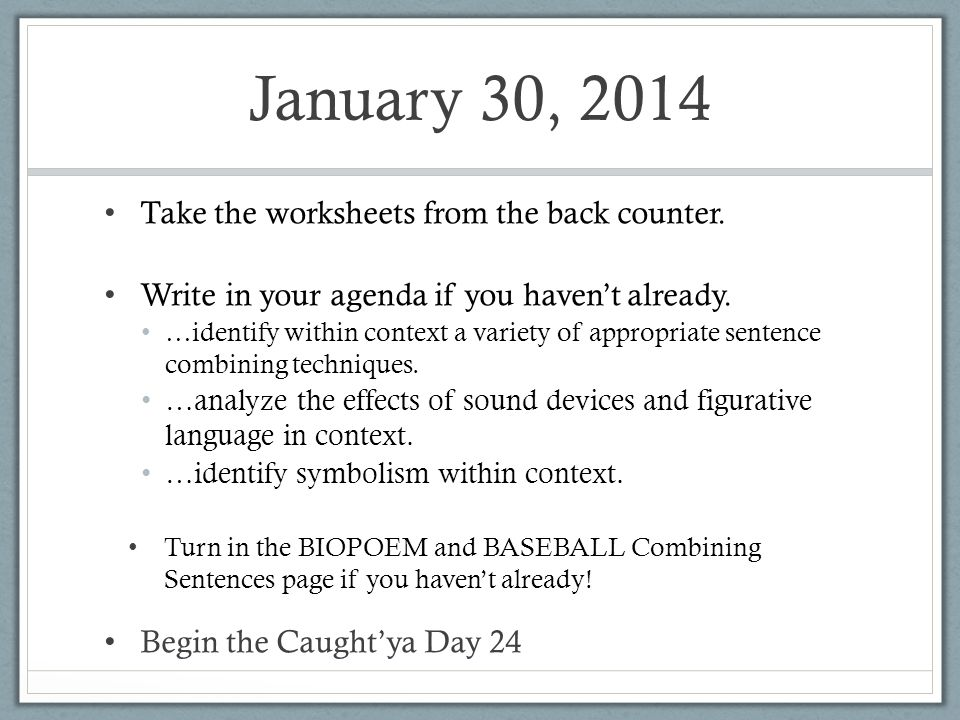 January 30 2014 Take The Worksheets From The Back Counter Write In