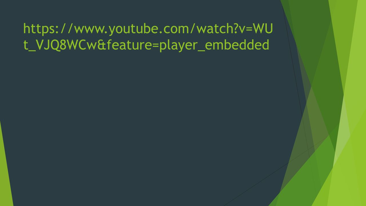 v=WU t_VJQ8WCw&feature=player_embedded