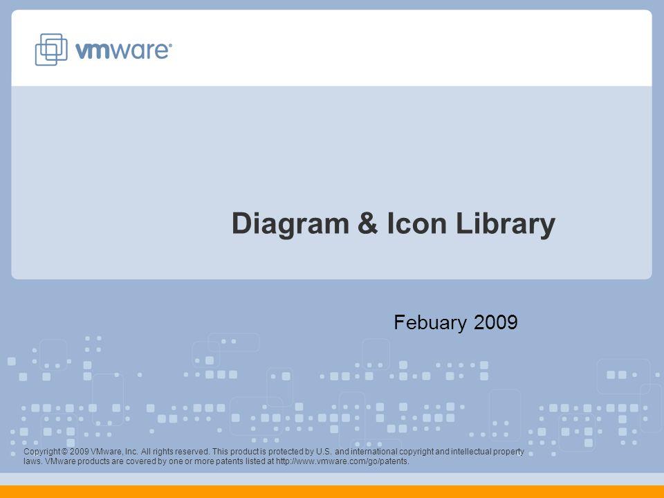 Diagram icon library febuary 2009 copyright 2009 vmware inc 1 diagram icon library ccuart Choice Image