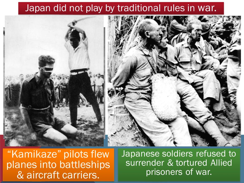 Japan did not play by traditional rules in war.