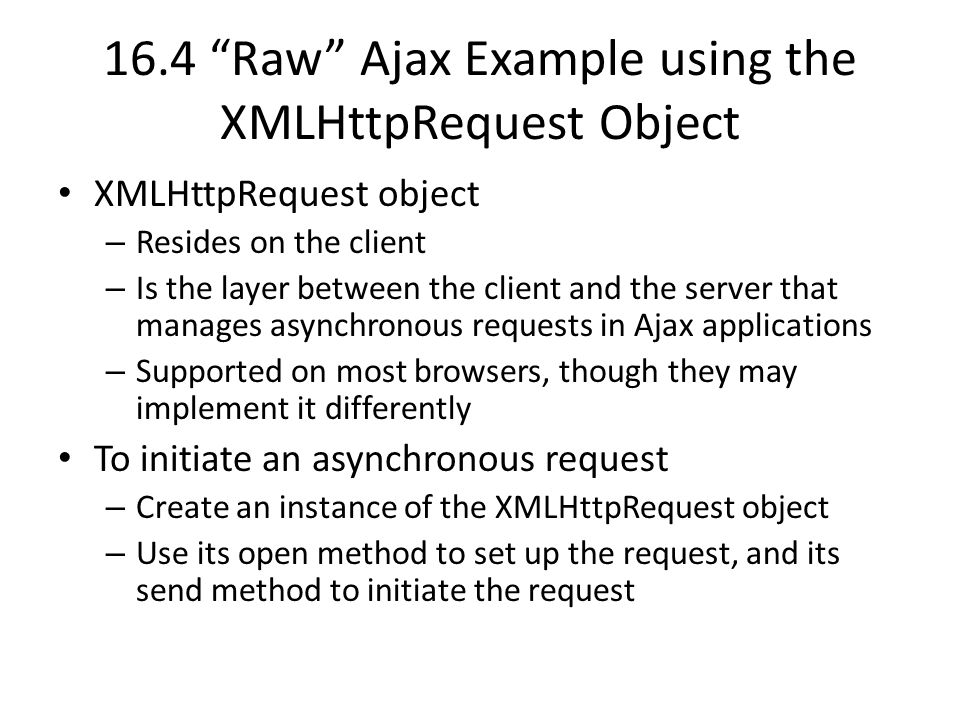 Chapter 16: Ajax-Enabled Rich Internet Applications with XML and ...