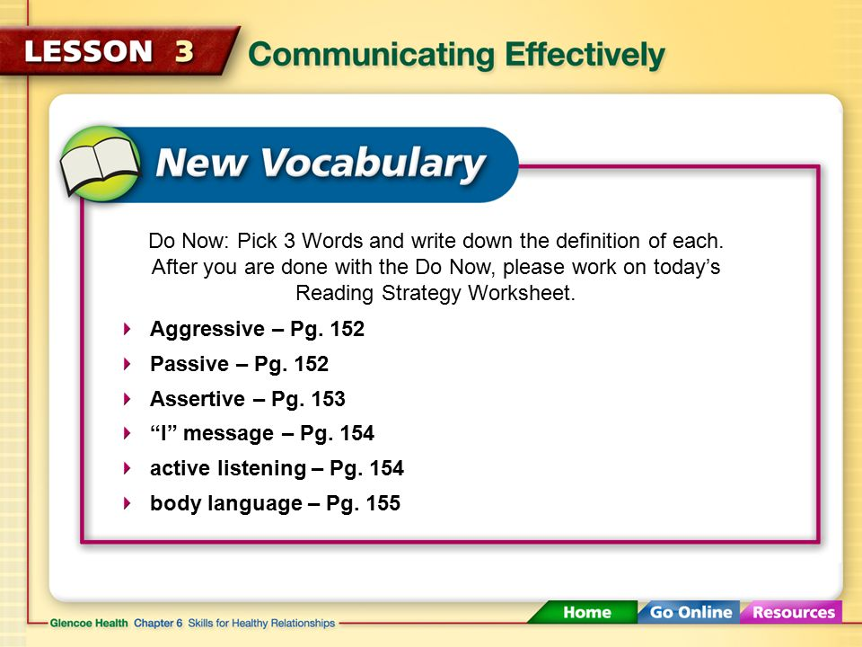 Communicating Effectively 146 Click here to launch video Click – Assertiveness Skills Worksheet