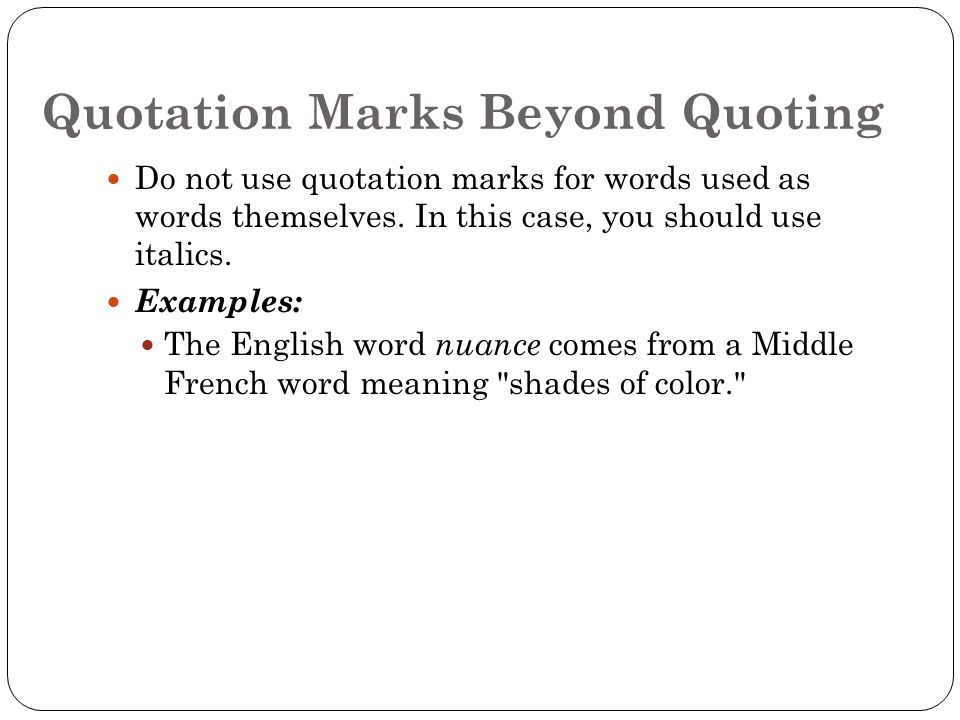 Quotation Punctuation Rule  Use Quotation Marks To Set Off A