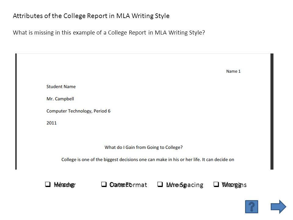 mla heading for college essay Mla handbook 8th ed, mla, 2016 8/16/2016 gcl, bz, ms works cited examples type of source example book (print) mcadoo, monty lthe student's survival guide to researchamerican library association, 2015.