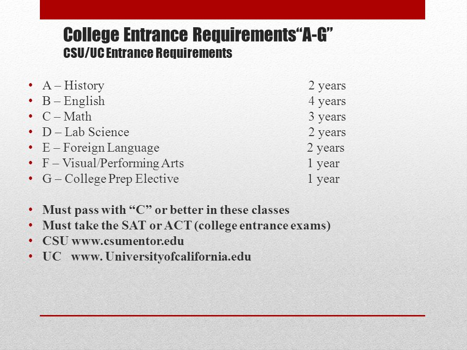 What are the reuirements for a UC college?