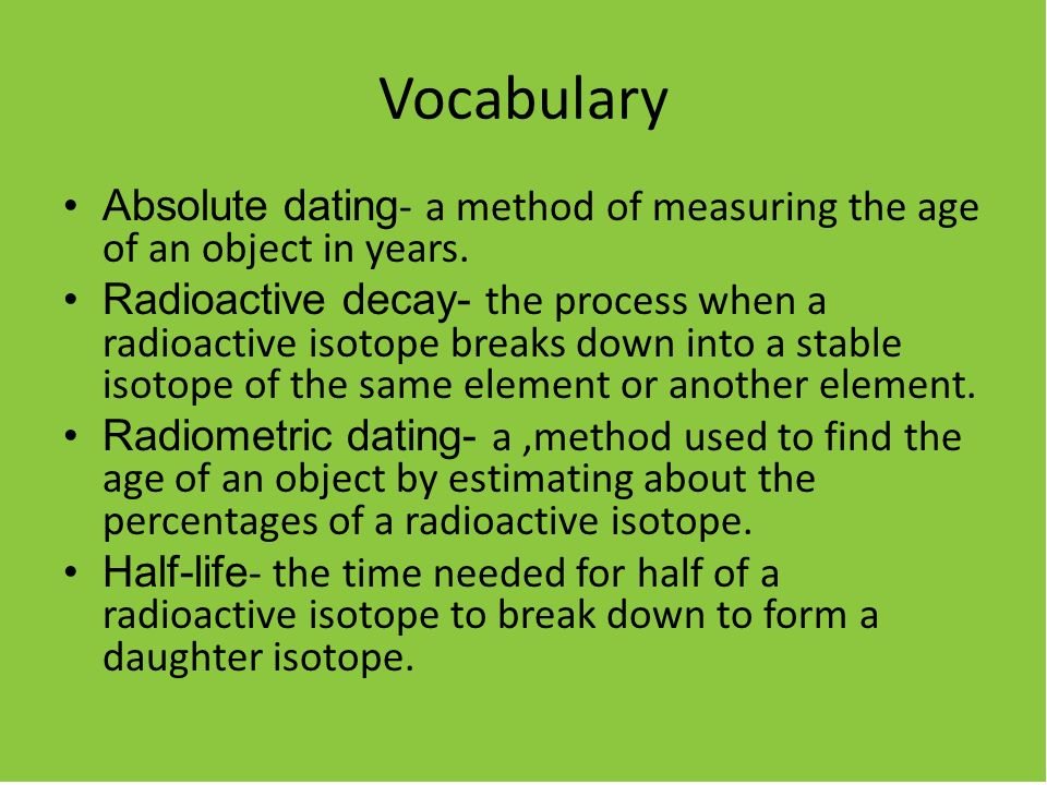 Isotope used in dating old objects