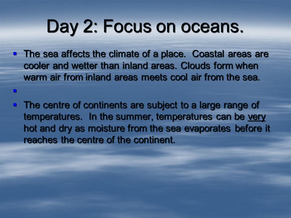 Climate What are the conditions that contribute to the climate of ...