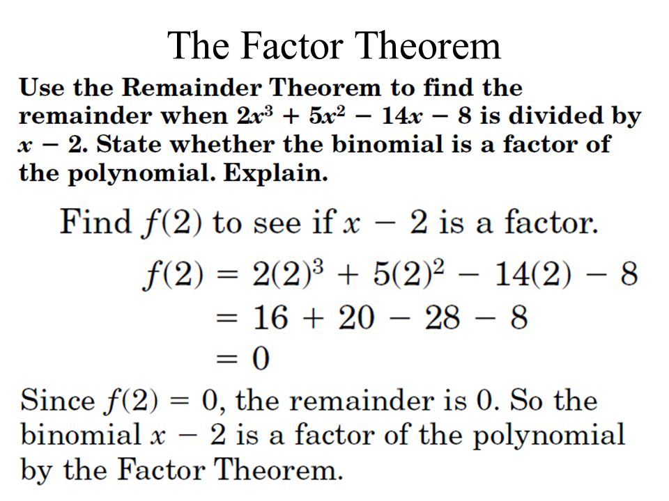 43 The Remainder and Factor Theorems Objective Find the factors – The Remainder Theorem Worksheet