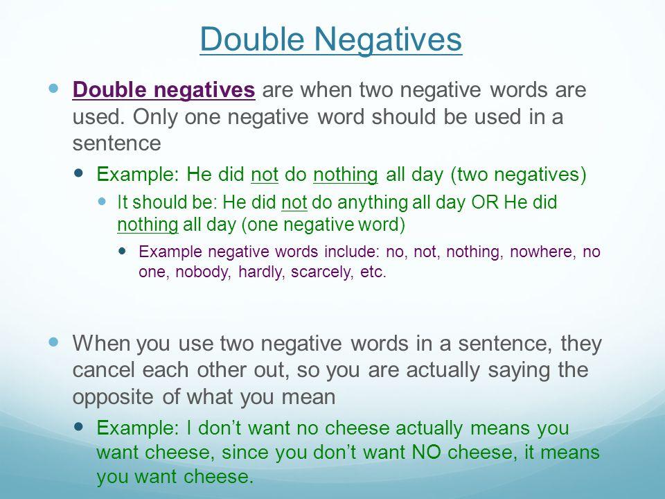 Double Negatives Do Now #6: What do the following sentences mean ...