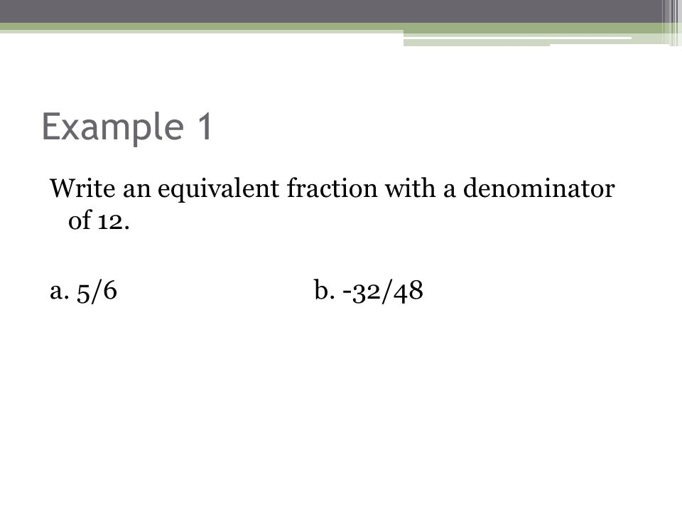 Chapter 4 Lesson 2. Objective Write proper and improper fractions ...