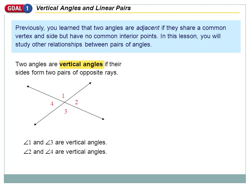 Vertical Angles and Linear Pairs Previously, you learned that two ...