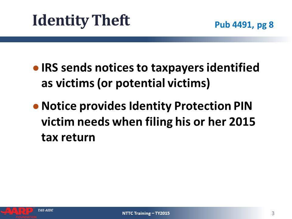 TAX-AIDE Identity Theft Pub 4491 – Part 1 – Pages 1 – 5 Pub 4012 ...