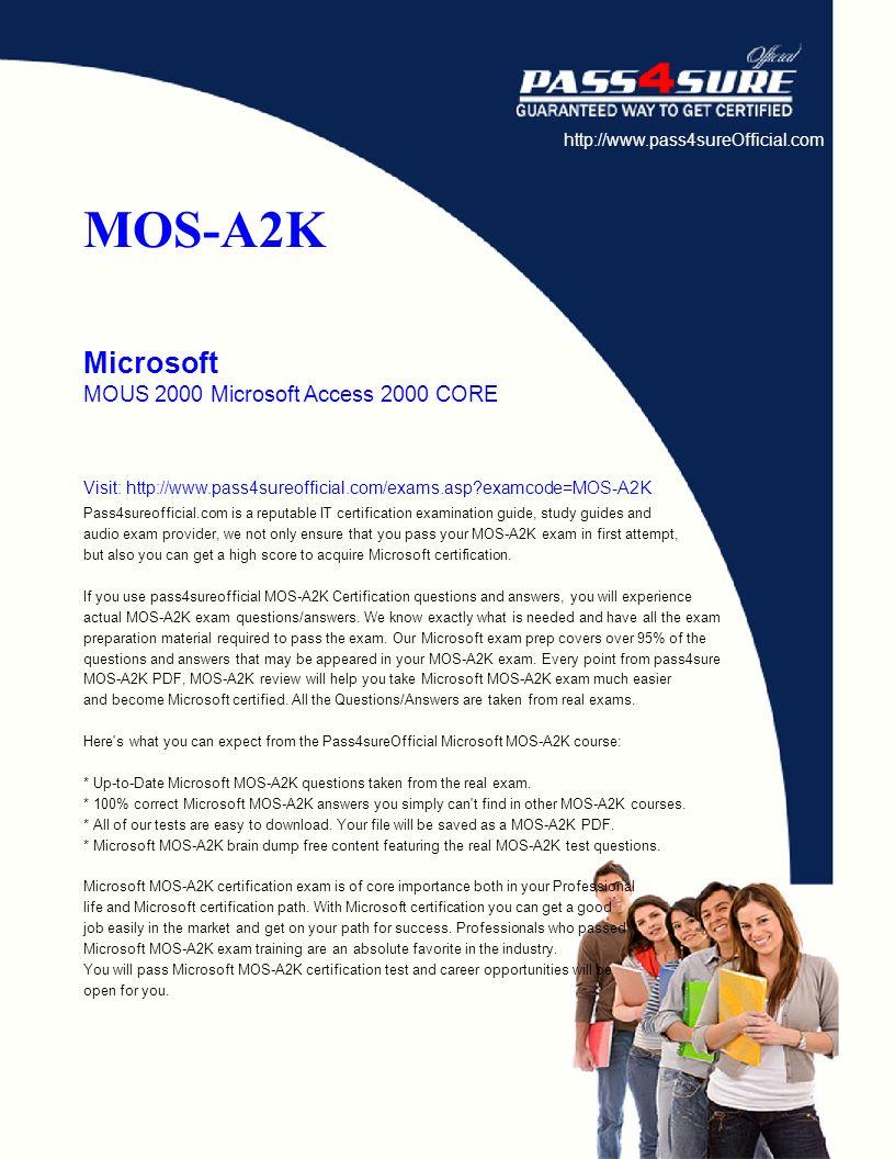 Mos a2k microsoft mous 2000 microsoft access 2000 core visit pass4sureofficial mos a2k microsoft mous 2000 microsoft 1betcityfo Gallery