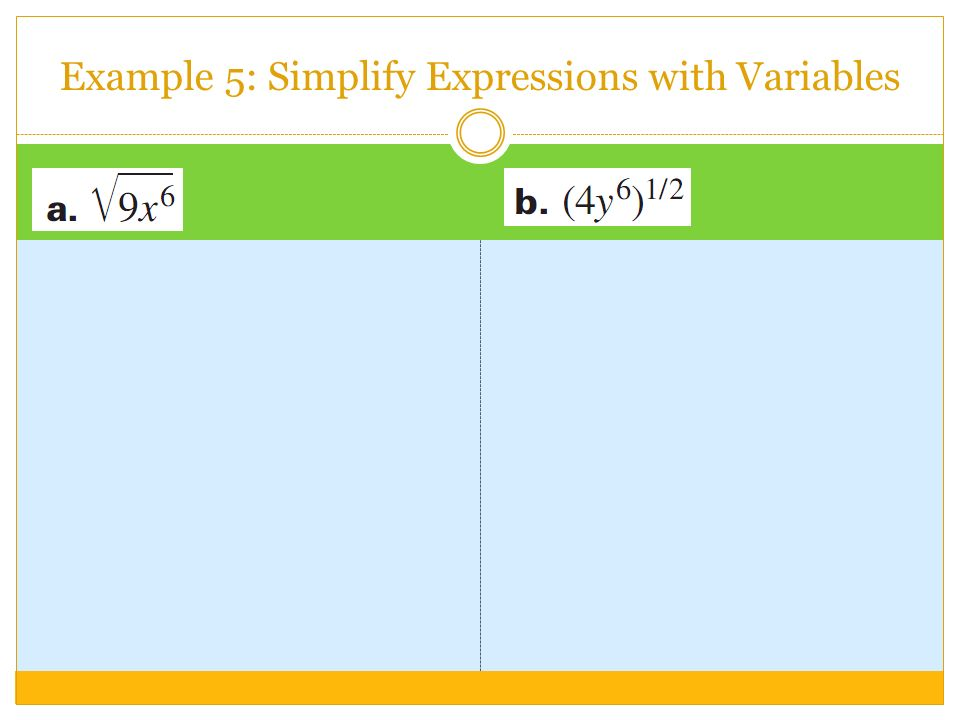 Example 5: Simplify Expressions with Variables