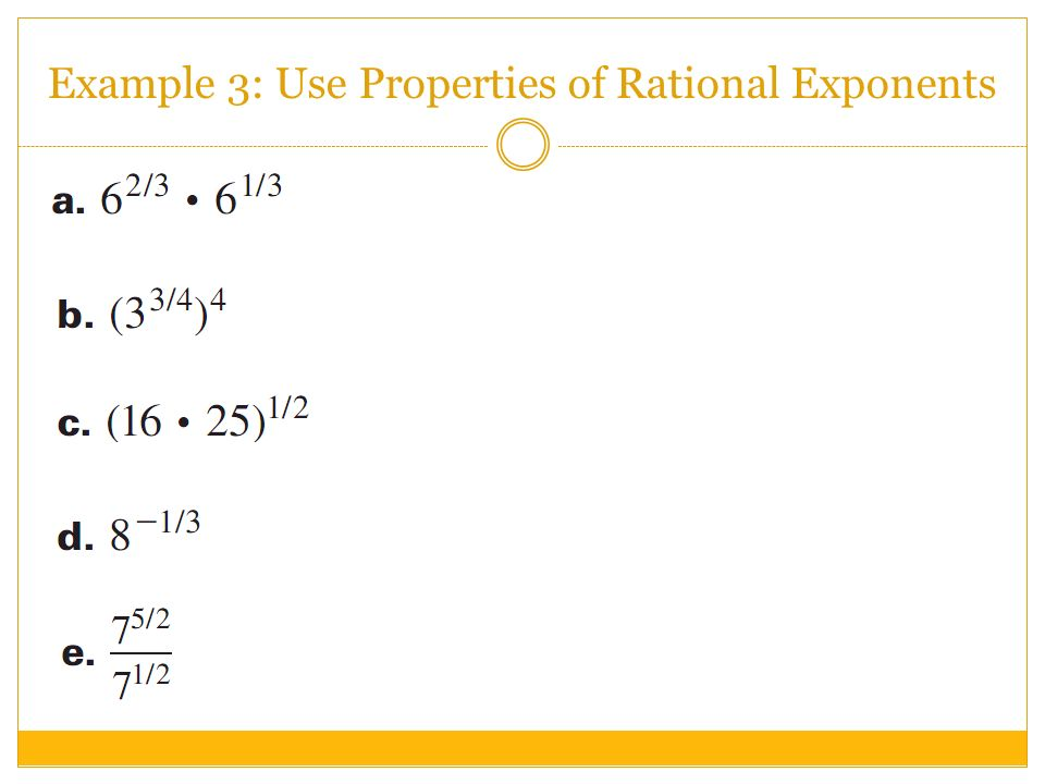 Example 3: Use Properties of Rational Exponents