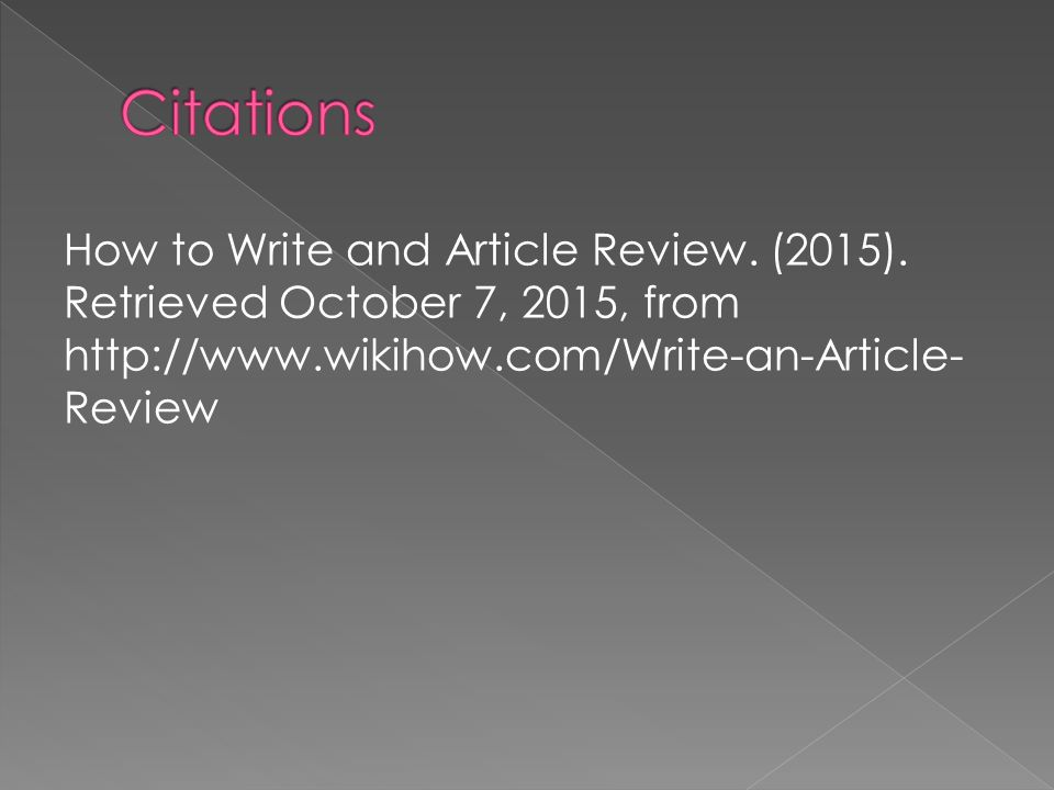 how to write a review on an article An easy to understand online writing guide for beginning writers here you will find a list of various writing models, general tips and hints to help guide.