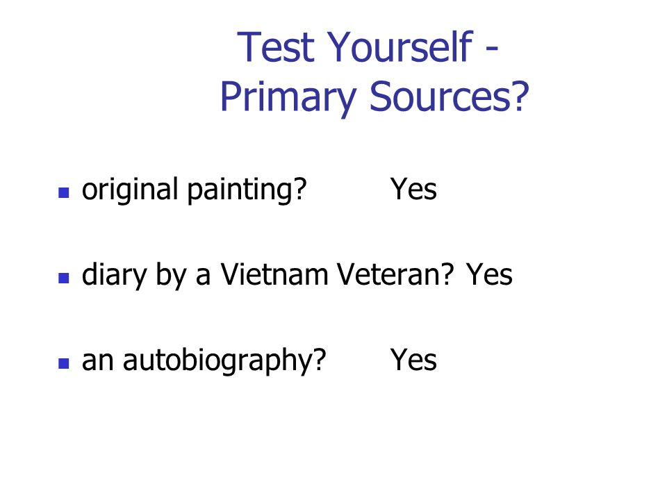 Test Yourself - Primary Sources. original painting Yes diary by a Vietnam Veteran.