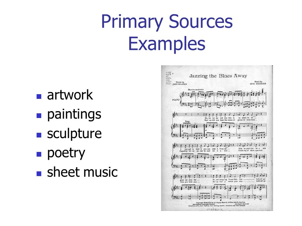 Primary Sources Examples artwork paintings sculpture poetry sheet music