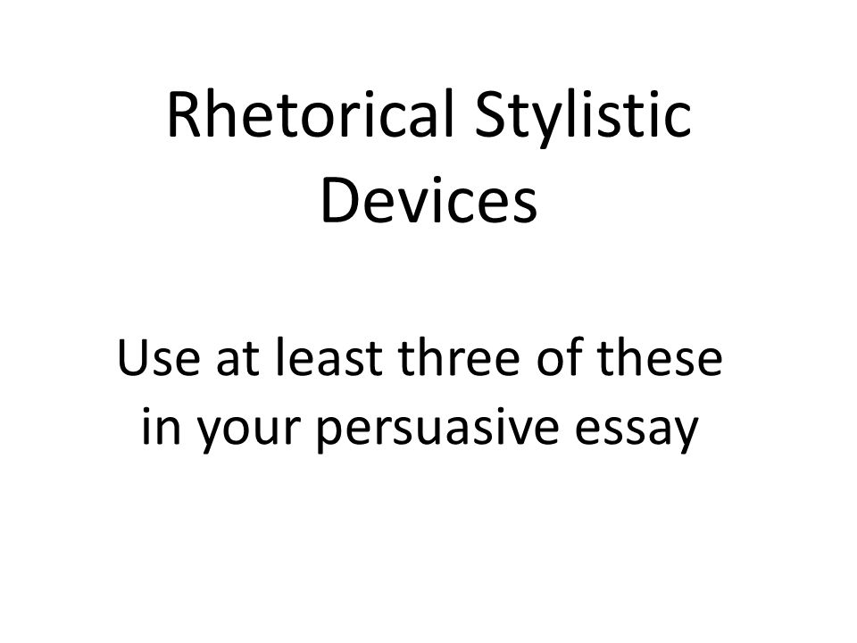 Rhetorical Devices In Essays