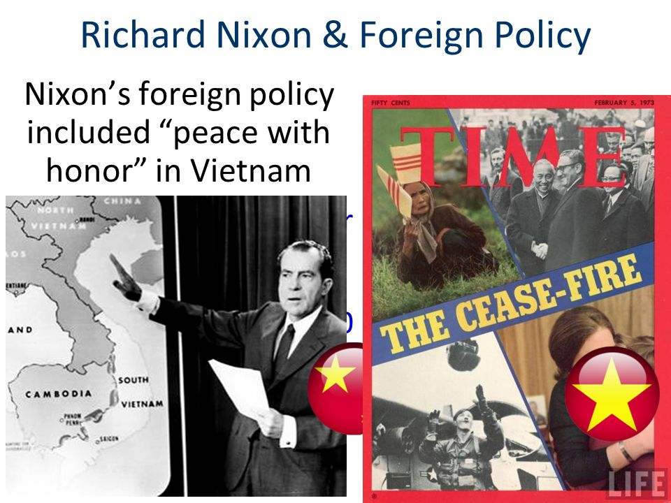 The Presidency of Richard Nixon President Nixon successfully changed U.S.