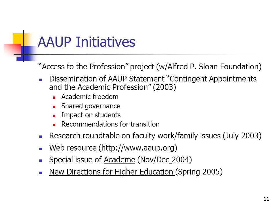11 AAUP Initiatives Access to the Profession project (w/Alfred P.