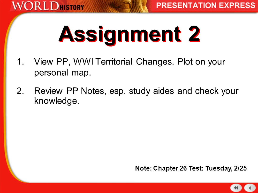 great war assignment The great war – world war i assignments you may choose any four assignments to complete all four assignments are worth 25 points each and will combine to make one.