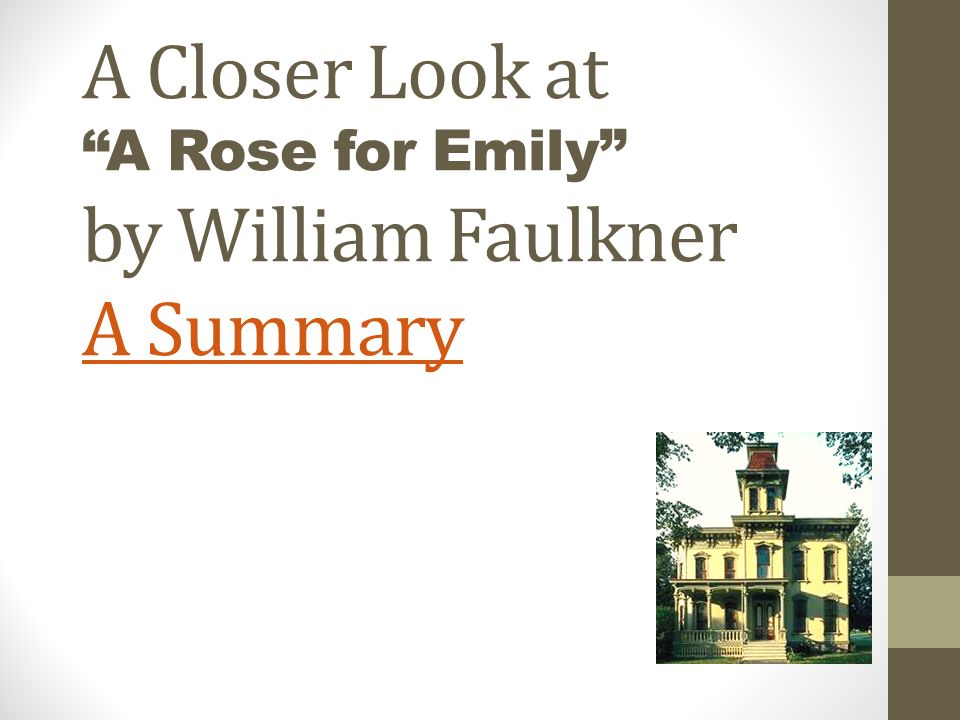 a rose for emily summary 6