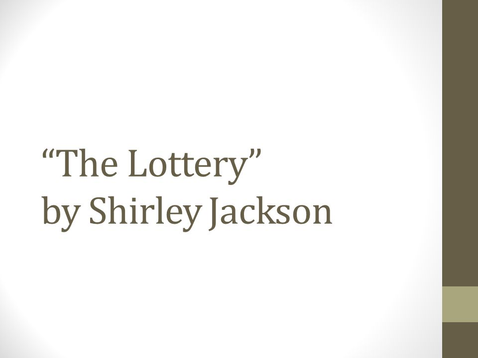 the main theme of shirley jacksons the lottery