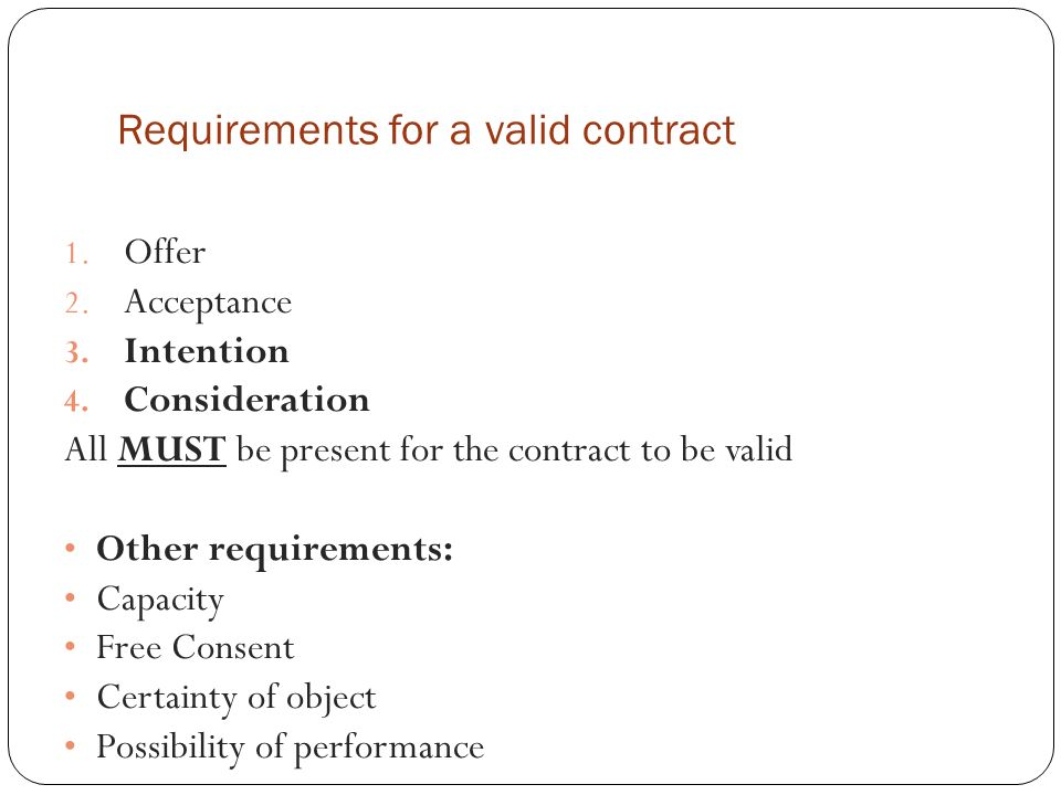 Requirements For A Valid Contract  Offer  Acceptance