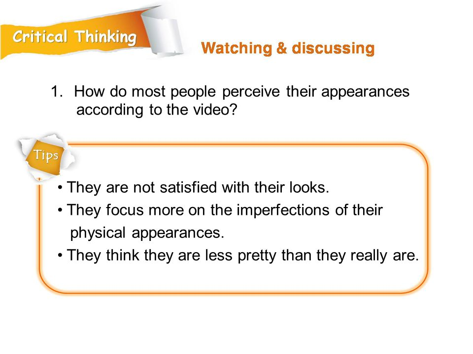 1.How do most people perceive their appearances according to the video.