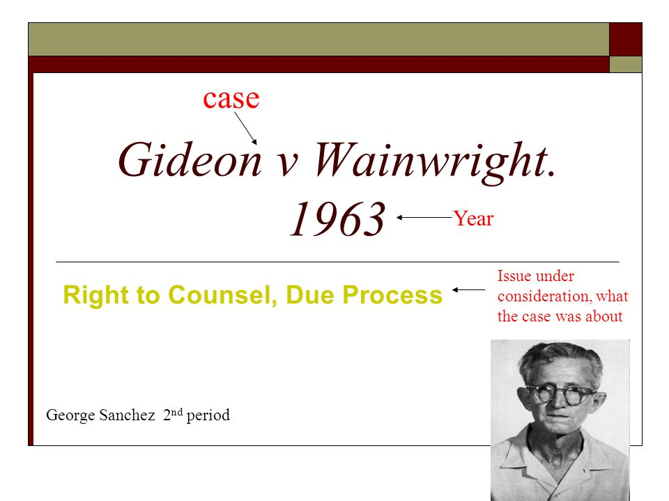 an overview of the case of gideon vs wainright in united states