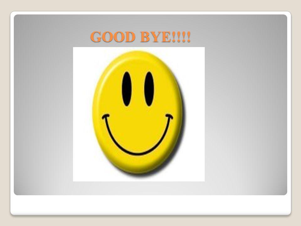 GOOD BYE!!!!