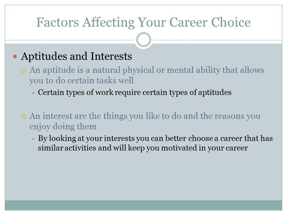 what factors affect peoples choice of career essay Wisconsin medical journal 2008 • volume 107, no 8 369 wisconsin medical journal short report: factors that affect specialty choice and career plans.