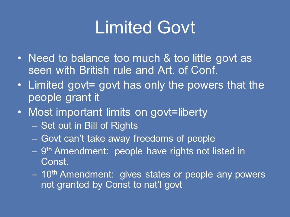 Limited Govt Need to balance too much & too little govt as seen with British rule and Art.