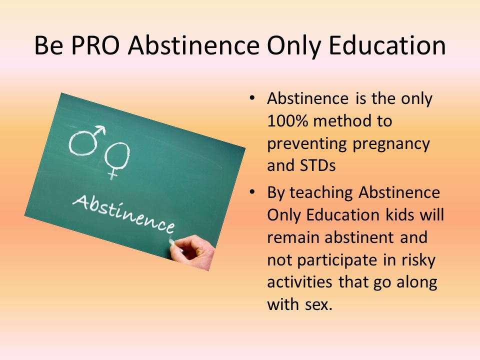 Sex education or abstinence only