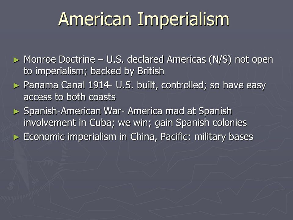 American Imperialism ► Monroe Doctrine – U.S.