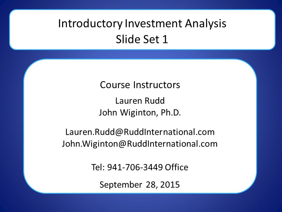 Introductory Investment Analysis Slide Set 1 Course Instructors