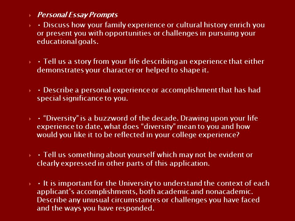 the college application essay renton high school sept oct ppt  personal essay prompts  discuss how your family experience or cultural history enrich you or