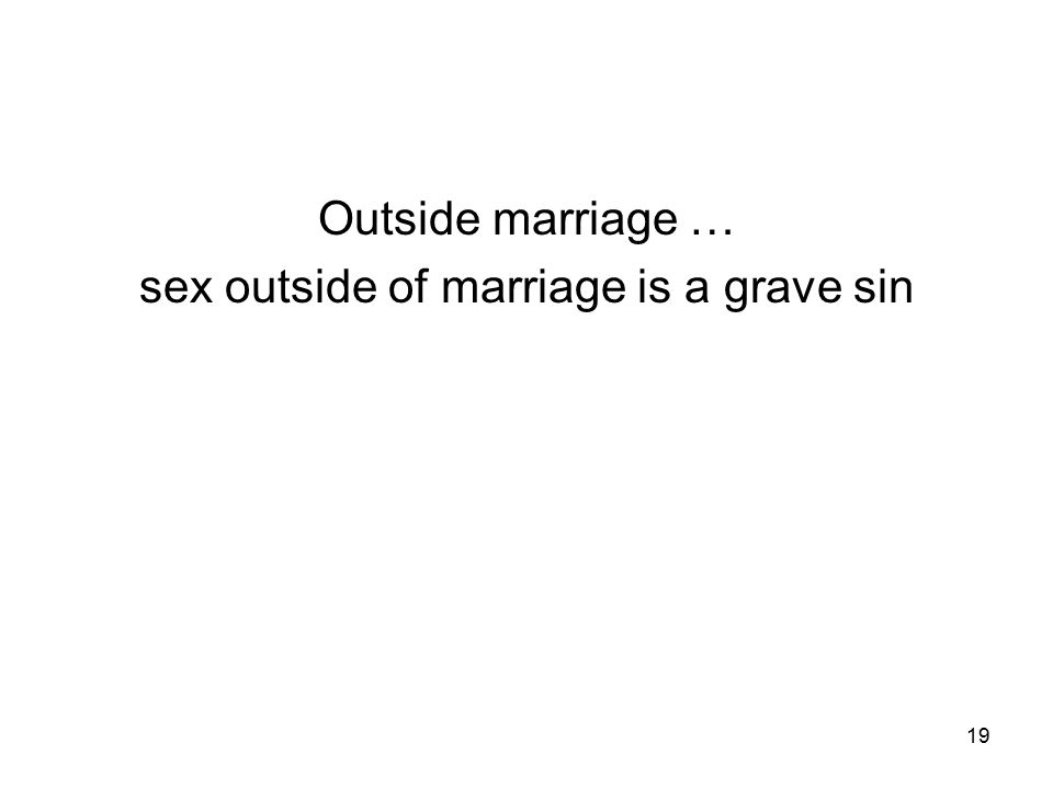 Is Sex Before Marriage A Mortal Sin