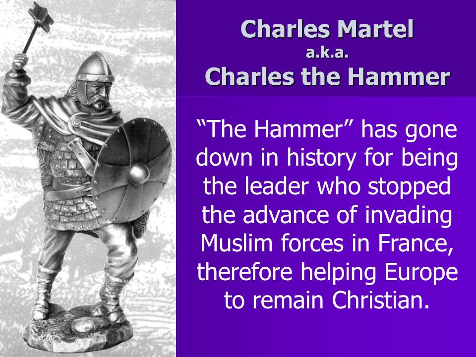 Charles Martel a.k.a.