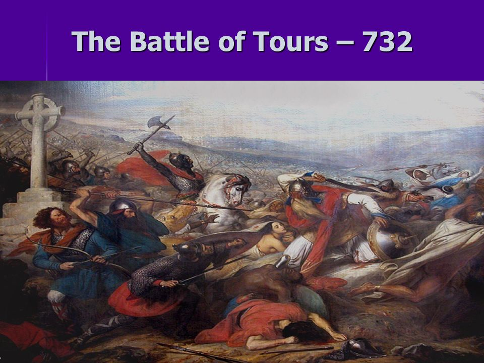 The Battle of Tours – 732