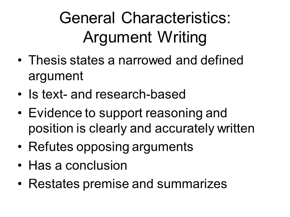 characteristics of argument writing