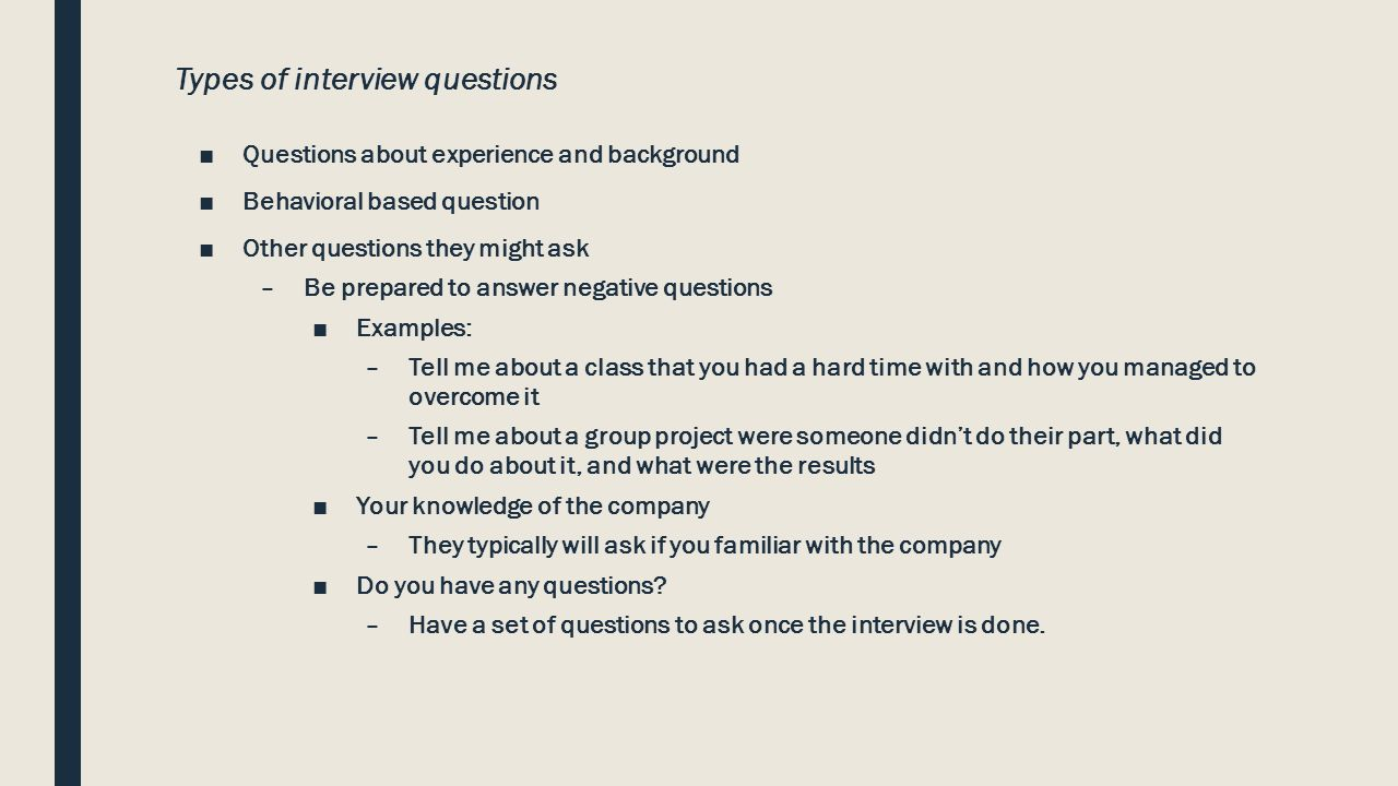 sell yourself in an interview dennis teschler the everest group types of interview questions 9632questions about experience and background 9632behavioral based question 9632other