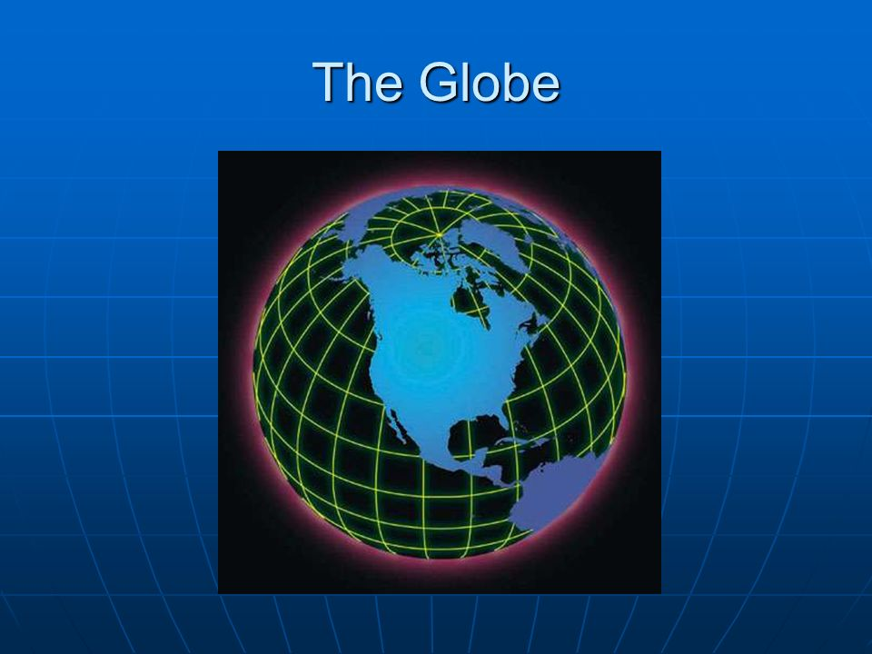 Maps And Map Skills USWorld History What Is A Map A Map Is A - Us globe map