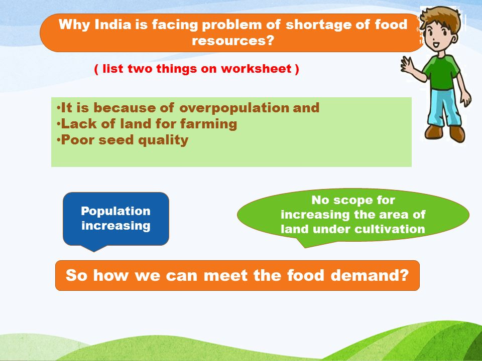 Why India is facing problem of shortage of food resources.