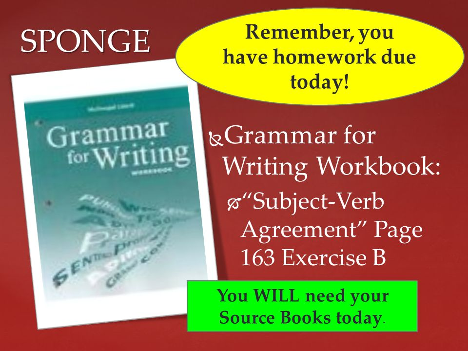 Topic sentences tuesday february 12 th grammar for writing grammar for writing workbook subject verb agreement page 163 exercise platinumwayz
