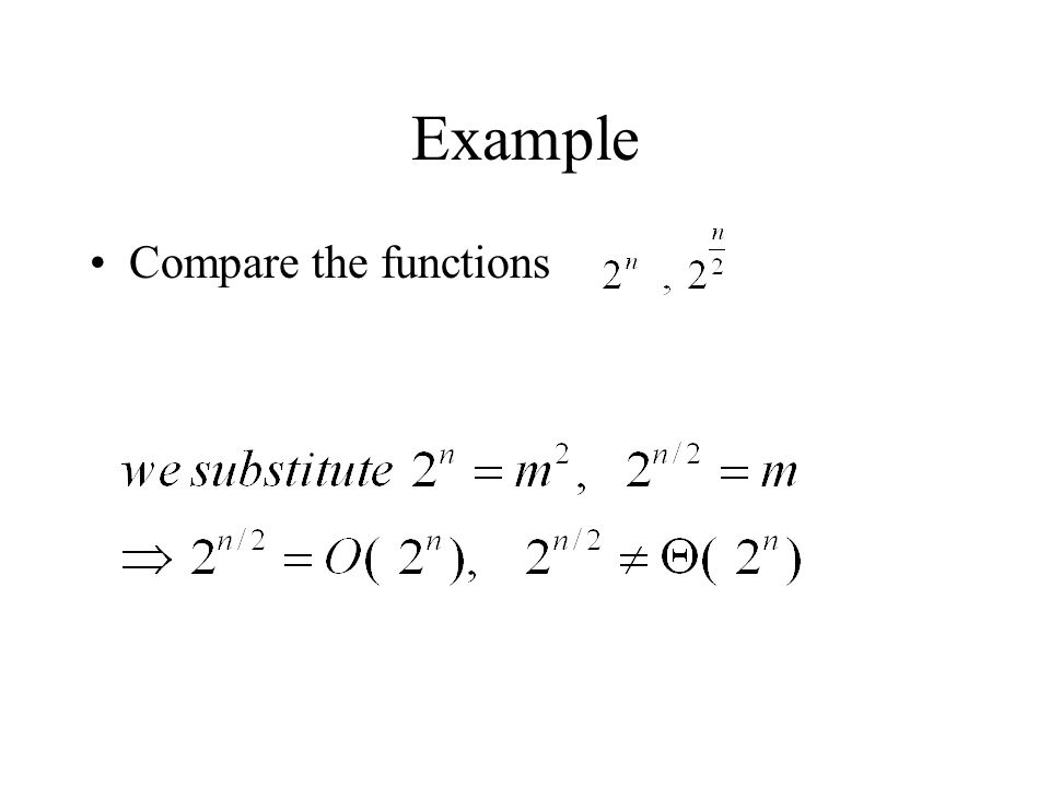 Example Compare the functions